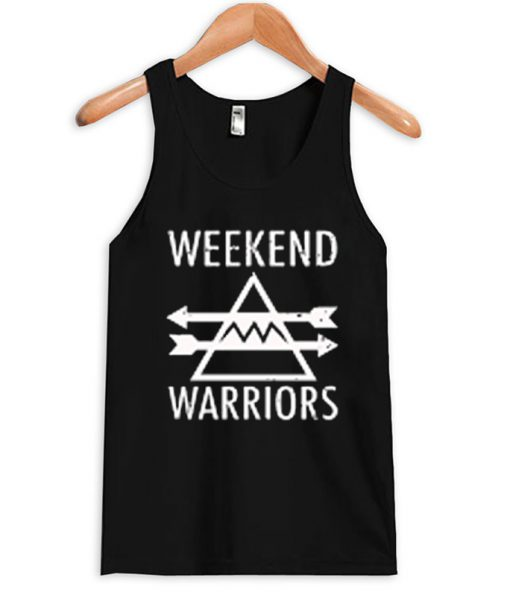 weekend warriors tanktop