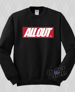 All Out Sweatshirt