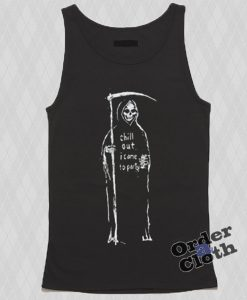Chill out I came to party Tank top