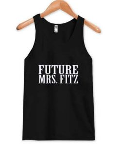 Future Mrs.Fitz Tank Top