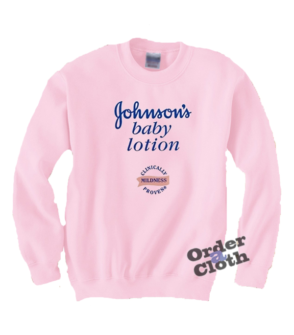 Johnson S Baby Lotion Sweatshirt