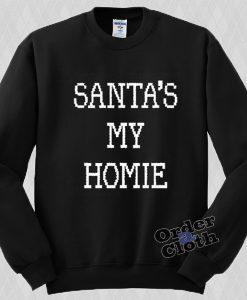 Santa's My Homie Sweatshirt