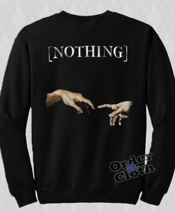 The Creation of Adam's Hand Nothing Sweatshirt
