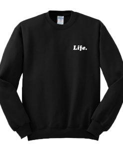 Troye Sivan Life Sweatshirt