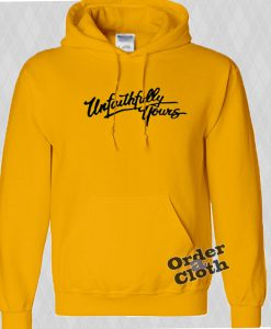 Unfaithfully Yours Man and Woman Hoodie