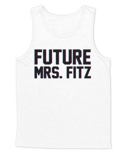 Future Mrs. Fitz Tank Top
