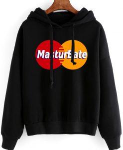 Masturbate Mastercard Hoodie