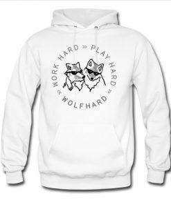 Wolfhard Work Hard Play Hard Hoodie