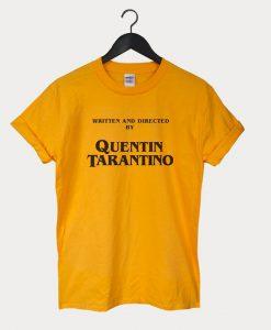 Written By Quentin Tarantino T-shirt