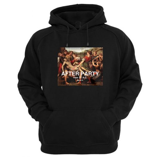 After Party Year 27 AC Hoodie