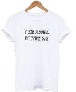 Teenage Dirtbag Summer Casual Graphic T-shirt