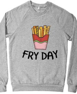 Fry Day Junk Food Sweatshirt