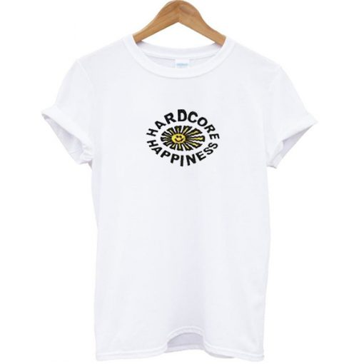 Hardcore Happiness T-shirt