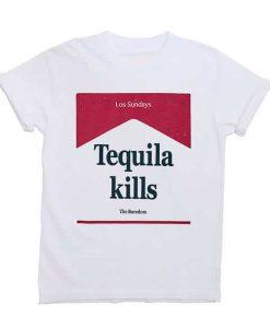 Tequila Kills T-shirt