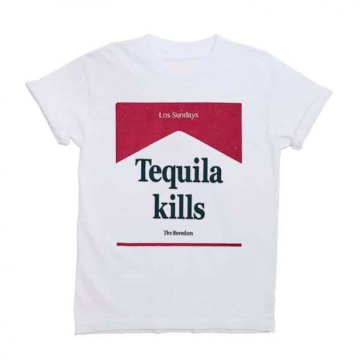 Tequila Kills T-shirt