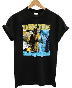 Young Thug That's My Best Friend T-shirt