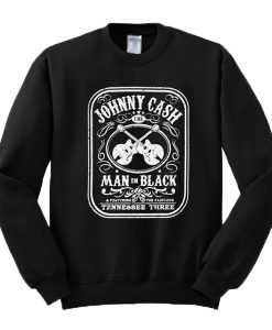 Johnny Cash The Man In Black Featuring The Fabulous Tennessee Three Sweatshirt