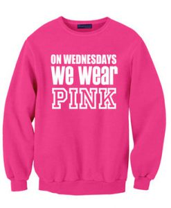 On Wednesday We Wear Pink Cool Sweatshirt