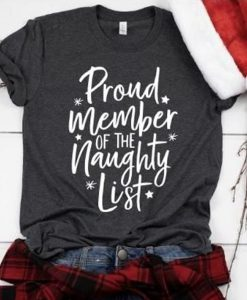 Proud Member Of The Naughty List T-Shirt