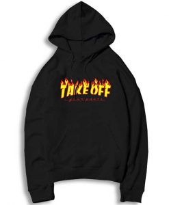 Take Off Your Pants Flame Hoodie