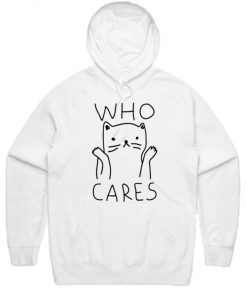 Who Cares Cat Hoodie