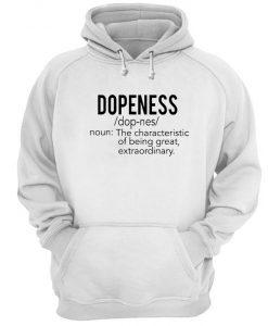 Dopeness Definition Hoodie