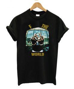 Tupac F The World T-Shirt