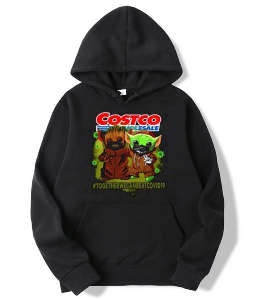 Baby Groot And Baby Yoda Together We Can Beat Covid19 Costco Hoodie